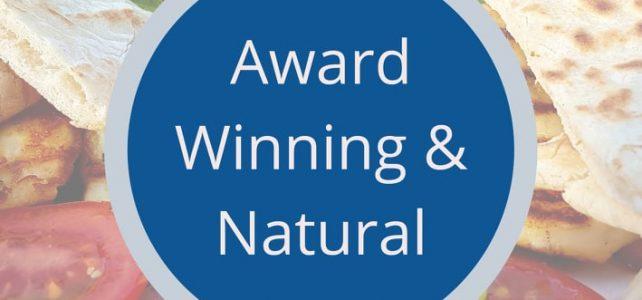 Award Winning and All Natural